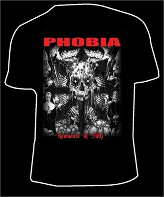 Phobia - Remnants Of Filth Tshirt