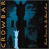 Crowbar - Sonic Excess In It's Purest Form